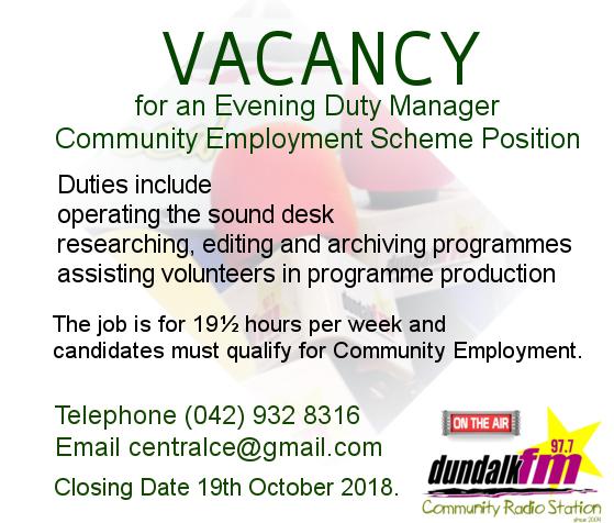 Dundalk FM EDM Vacancy October 2018