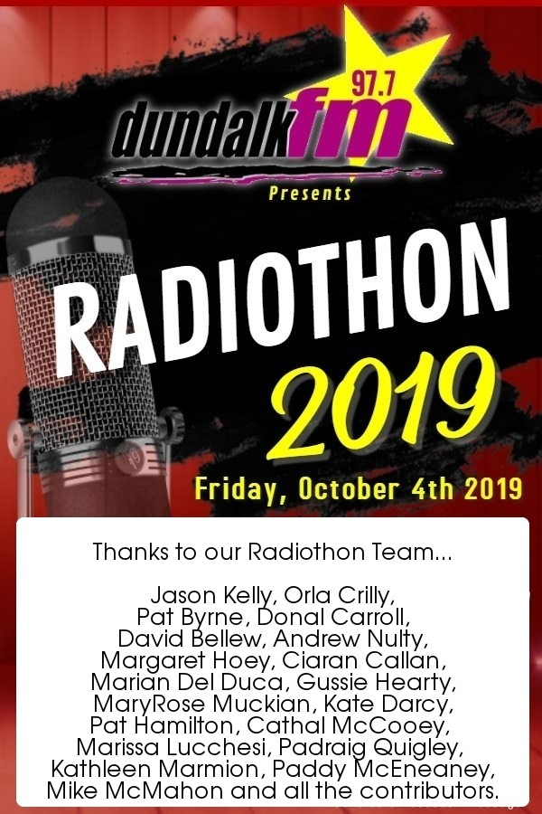Dundalk FM Radiothon Friday 4 October 2019 poster